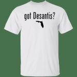 Florida State Got DeSantis Shirt US Election 2024 T-shirt For Ron DeSantis Supporter