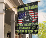 I'm A Army Veteran I Can't Fix Stupid Flag Respect For Brave Veteran US Flag Decor For Vets Day