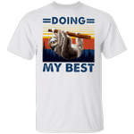 Sloth Doing My Best Shirt Cute Animal With Quote Vintage Tee Inspired Gift For Sloth Lover