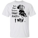 Dachshund Rock Paper Scissors Throat Punch I Win T-Shirt Funny Unisex Gifts Idea For Friends