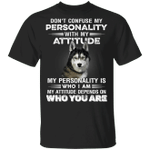 Husky Don't Confuse With My Personality T-Shirt Cool Husky Shirt With Funny Sarcastic Saying