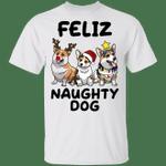 Feliz Naughty Dog Corgi T-Shirt Cute Christmas Shirt Gift Xmas Idea
