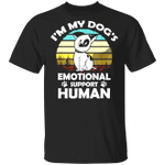 I'm My Dogs Emotional Support Human Vintage T-Shirt Service Human Shirt Gifts For Dog Lovers