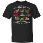 Turtle I Don't Care What Anyone Thinks Of Me Shirt Funny Xmas Costume Christmas Present