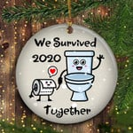 We Survived 2020 Ornament Funny Toilet Paper Ornament Best Quarantine Christmas Ornament