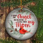 I Have An Angel In Heaven Ornament I Call Her Mom Family Xmas Ornament Christmas Gift For Mom