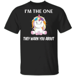 Sloth I'm The One They Warn You Shirt Cute Saying t-Shirt Gift For Sister In Law