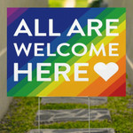 All Are Welcome Here Yard Sign Support LGBT Human Kind Anti Racism Sign For Lawn Outside Decor