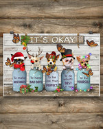 Chihuahuas It's Okay Quotes Christmas Poster Rustic Living Room Ideas For Chihuahua Lovers