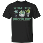 What The Fucculent T-Shirt Cactus Succulents Gardening Basic Tees Vintage Gifts For Her