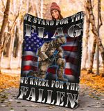 We Stand For The Flag We Kneel For The Fallen Blanket American Flag Warm Gifts For Veterans Day