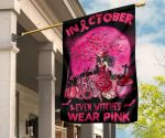 In October Even Witches Wear Pink Flag Breast Cancer Awareness Flag Halloween Gifts For Decor