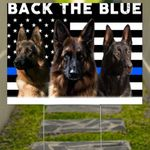 Police Dogs Back The Blue Yard Sign Thin Blue Line Sign Thank A Police Officer Day 2020 Gifts