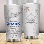 Advice From Shark Tumbler Cute Tumbler Sayings Gift Idea For Him