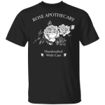 G500 5.3 oz. T-ShirtRose Apothecary T-Shirt Handcrafted With Care Shirt Trendy Costumes Men Women Unisex Tees