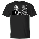 Dr Fauci Keep Calm And Wash Your Hands T-Shirt Virus Warning Letter Graphic Tees Unisex Clothes