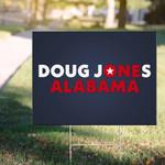 Doug Jones Alabama Yard Sign For US Senate Outdoor Decor