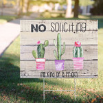 No Soliciting I'm Kind Of Prick Cactus Plants Lawn Sign Funny Garden Decorative Outdoor Sign