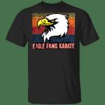 Eagle Fang Karate T-Shirt Proud Martial Shirt Vintage Gift For Men
