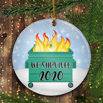 2020 Dumpster Fire Ornament We Survived Funny Pandemic Christmas Ornament Christmas Tree Decor