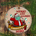 Santa Wear A Mask Ornament Merry And Masked Christmas Funny 2020 Themed Christmas Ornament