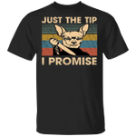 Chihuahua Just The Tip I Promise Vintage T-Shirt Funny Knife Shirt Halloween Gifts Dog Lovers