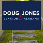 Doug Jones Senator For Alabama Yard Sign Vote For Doug Jones Front Yard Decor