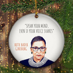Ruth Bader Ginsburg Christmas Ornament Speak Your Mind Even Your Voice Shakes RBG Ornament
