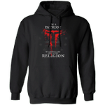 I'm A Patriot Weapons Are Part Of My Religion Hoodie - Religion Clothing