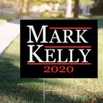 Mark Kelly 2020 Yard Sign Support  For Arizona Senate Campaign Yard For Lawn Outdoor Decor