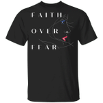 Faith Over Fear T-Shirt Decorative Half Face Woman Vintage Designs Christian Gifts For Her
