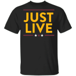 Just Live T-Shirt Alex Smith Washington Football Classic Shirt Gifts For Redskins Fandom