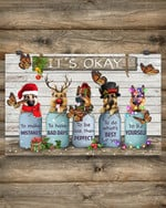 Butterfly & German Dog It's Okay Christmas Poster To Do What's Best For You Office Wall Decor