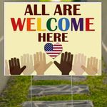 All Are Welcome Here Yard Sign American Flag Heart Signs Outdoor Winter Decorating Ideas
