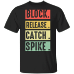 Block Release Catch Spike T-shirt National Tight End Day Classic Shirt NFL Unisex Outfits