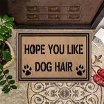 Hope You Like Dog Hair Doormat Outdoor Indoor Front Door Mat Gift For Dog Lovers Owner