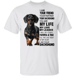 Dachshund I Am Your Friend T-Shirt Black Weenie Dog Shirt Christmas Gift For Dog Lover