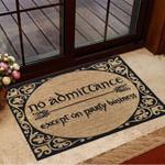No Admittance Except On Party Business Doormat Funny Front Door Mat Entrance Rug Outdoor