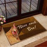 Chicken Nice Cock Bro Doormat Funny Welcome Mats New Home Presents