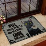 Well Butter My Butt And Call Me A Biscuit Look Who's Here Black Cat Doormat