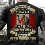 We Don't Know Them All But We Owe Them All Shirt Veteran Canadian Flag T-Shirt Gifts For Army Veterans