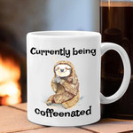 Sloth Currently Being Caffeenated Mug Funny  Gifts For Coffee Snobs Coworker Ideas