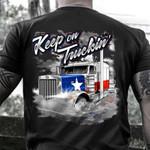 Keep On Truckin' Texas Trucker T-Shirt Proud Texan Truck Driver Shirt For Men Clothing