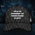 This Is The Government The Founder Warned Us About Hat American Flag Cap Patriotic Gifts