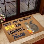 Hope You Brought Beer And Squirrel Treats Doormat Funny Welcome Mats Gifts For Squirrel Lovers