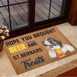 Hope You Brought Beer And ST. Bernard Treats Doormat Beer Doormat Gift Ideas For Dog Lovers