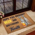 Hope You Brought Beer And Greyhound Treats Doormat Funny Welcome Mats Gifts For New Dog Owners
