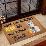 Hope You Brought Beer And Bull Terrier Treats Doormat Indoor Door Mats Gifts For Beer Snobs