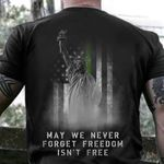 Thin Green Line Statue Of Liberty Shirt May We Never Forget Freedom Isn't Free Patriotic Gift