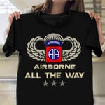 82nd Airborne Division All The Way Veteran Shirt  Military T-Shirts Retirement Gift Ideas